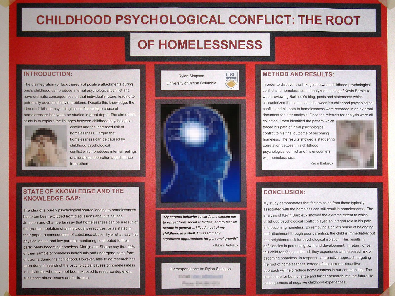 negative childhood experiences shaping an adult This refers to individual preferences for varied sensations and experiences and the negative experiences are childhood disorders and adult criminality.